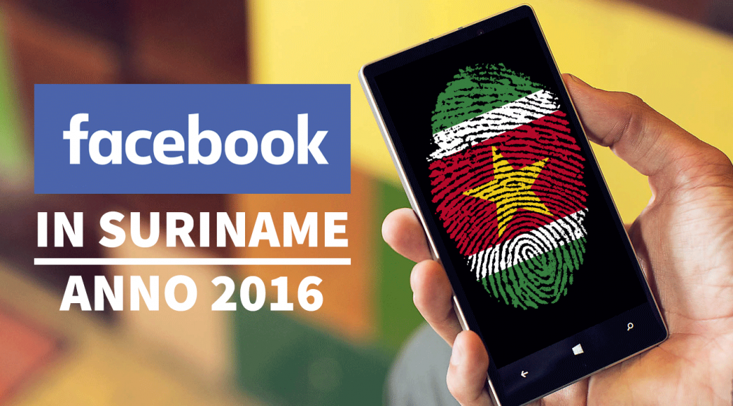 Facebook in Suriname anno 2016